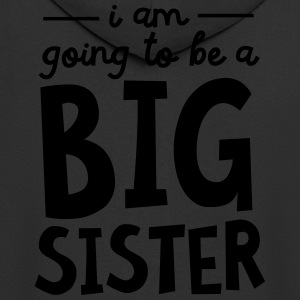 I Am going To Be A Big Sister T-Shirts - Men's Premium Hooded Jacket