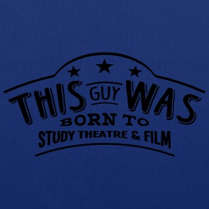 this guy was born to study theatre  film - Tote Bag