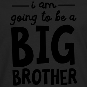 I Am Going To Be A Big Brother T-Shirts - Men's Premium Longsleeve Shirt