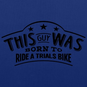 this guy was born to ride a trials bike - Tote Bag