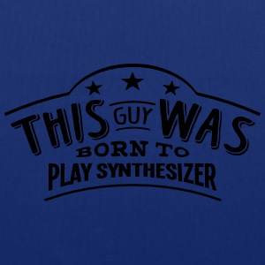 this guy was born to play synthesizer - Tote Bag