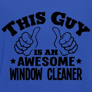 this guy is an awesome window cleaner - Women's Tank Top by Bella