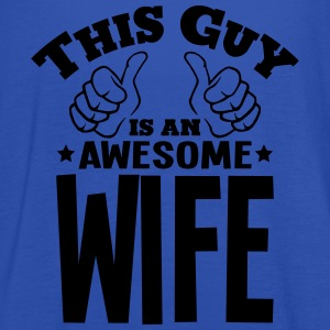this guy is an awesome wife - Women's Tank Top by Bella