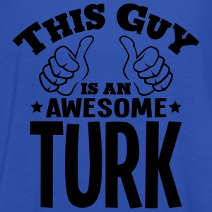 this guy is an awesome turk - Women's Tank Top by Bella