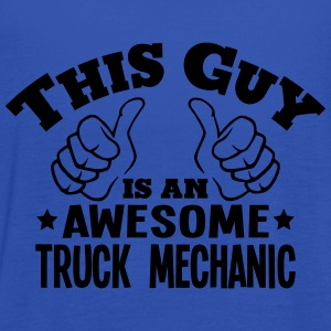 this guy is an awesome truck mechanic - Women's Tank Top by Bella