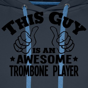 this guy is an awesome trombone player - Men's Premium Hoodie
