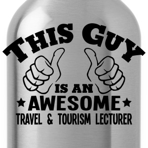 this guy is an awesome travel  tourism l - Water Bottle