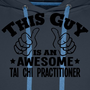 this guy is an awesome tai chi practitio - Men's Premium Hoodie