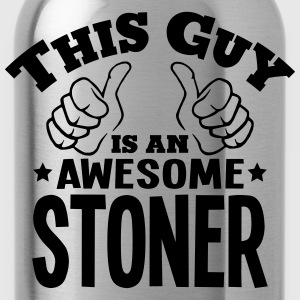 this guy is an awesome stoner - Water Bottle