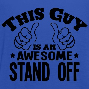 this guy is an awesome stand off - Women's Tank Top by Bella