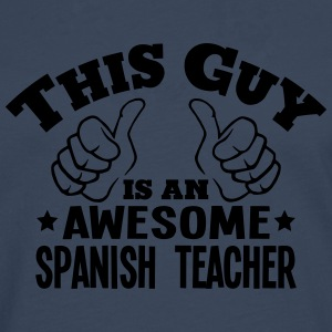 this guy is an awesome spanish teacher - Men's Premium Longsleeve Shirt