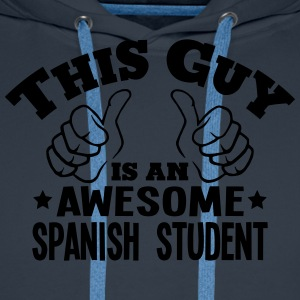 this guy is an awesome spanish student - Men's Premium Hoodie