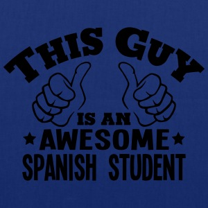 this guy is an awesome spanish student - Tote Bag