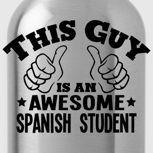 this guy is an awesome spanish student - Water Bottle