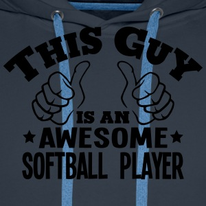 this guy is an awesome softball player - Men's Premium Hoodie