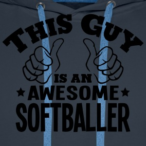 this guy is an awesome softballer - Men's Premium Hoodie
