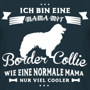 Mama mit Border Collie Pullover & Hoodies - Männer T-Shirt