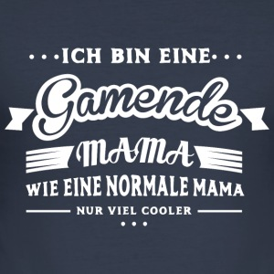 Gamende Mama Pullover & Hoodies - Männer Slim Fit T-Shirt