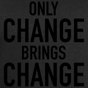 Only Change Brings Change Camisetas - Sudadera hombre de Stanley & Stella
