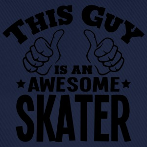 this guy is an awesome skater - Baseball Cap