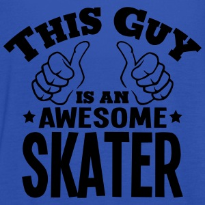 this guy is an awesome skater - Women's Tank Top by Bella