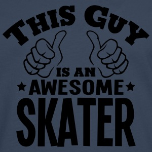 this guy is an awesome skater - Men's Premium Longsleeve Shirt