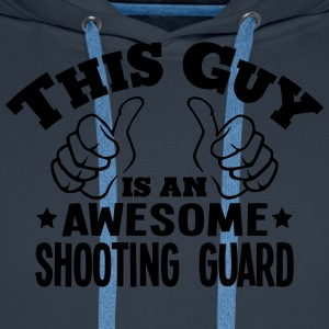 this guy is an awesome shooting guard - Men's Premium Hoodie