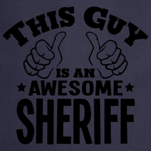 this guy is an awesome sheriff - Cooking Apron