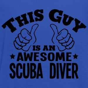 this guy is an awesome scuba diver - Women's Tank Top by Bella