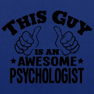this guy is an awesome psychologist - Tote Bag