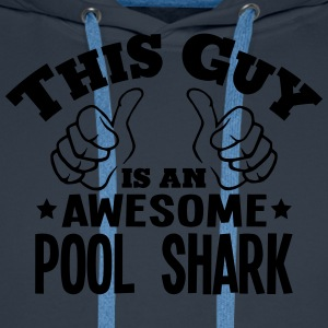 this guy is an awesome pool shark - Men's Premium Hoodie