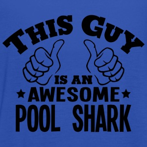 this guy is an awesome pool shark - Women's Tank Top by Bella