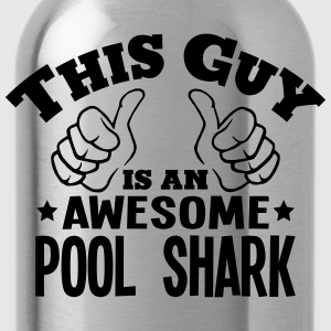 this guy is an awesome pool shark - Water Bottle