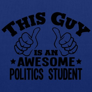 this guy is an awesome politics student - Tote Bag