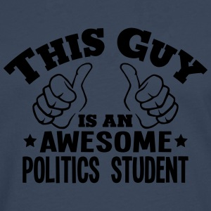 this guy is an awesome politics student - Men's Premium Longsleeve Shirt