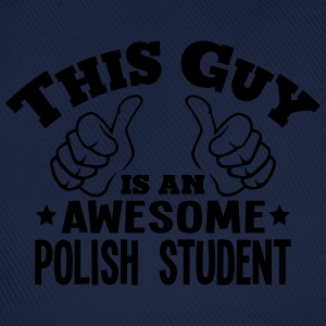 this guy is an awesome polish student - Baseball Cap
