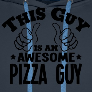 this guy is an awesome pizza guy - Men's Premium Hoodie