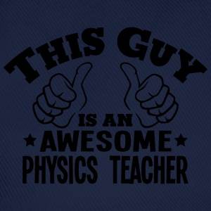 this guy is an awesome physics teacher - Baseball Cap