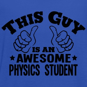 this guy is an awesome physics student - Women's Tank Top by Bella