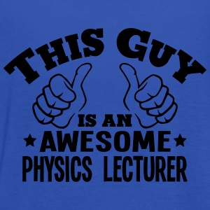 this guy is an awesome physics lecturer - Women's Tank Top by Bella