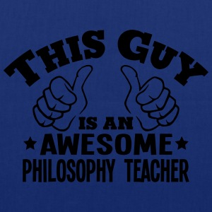this guy is an awesome philosophy teache - Tote Bag