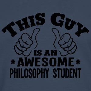 this guy is an awesome philosophy studen - Men's Premium Longsleeve Shirt