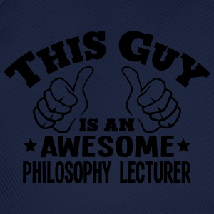 this guy is an awesome philosophy lectur - Baseball Cap