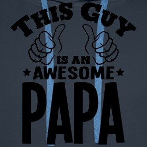 this guy is an awesome papa - Men's Premium Hoodie