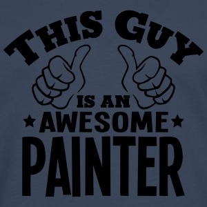 this guy is an awesome painter - Men's Premium Longsleeve Shirt