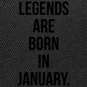 Legends are born in January Tee shirts - Casquette snapback