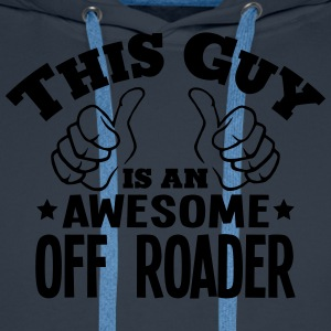 this guy is an awesome off roader - Men's Premium Hoodie