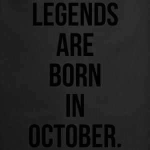 Legends are born in october Hoodies & Sweatshirts - Cooking Apron