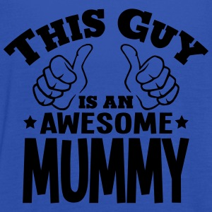 this guy is an awesome mummy - Women's Tank Top by Bella