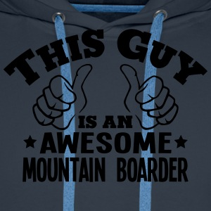 this guy is an awesome mountain boarder - Men's Premium Hoodie